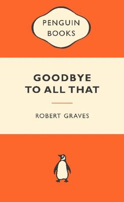Goodbye to All That (Popular Penguin)