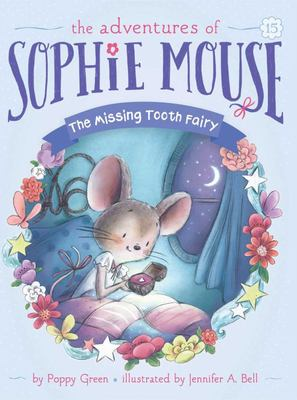 The Missing Tooth Fairy (#15 The Adventures of Sophie Mouse)