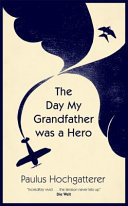 The Day My Grandfather Was a Hero
