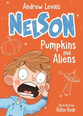 Pumpkins and Aliens (Nelson #1)
