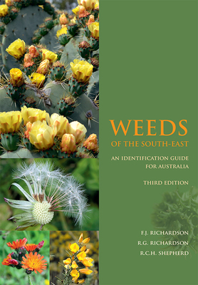 Weeds of the South-East An Identification Guide for Australia Third Edition