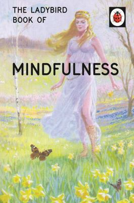 Mindfulness (The Ladybird Book of)