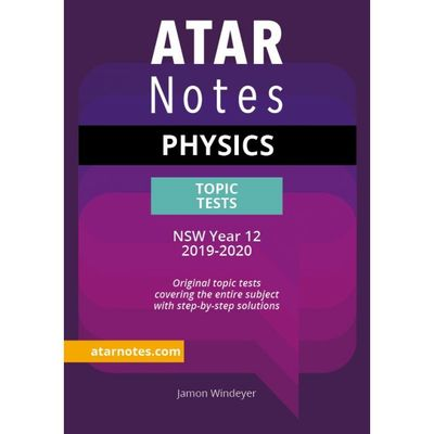 HSC Year 12 Physics Topic Tests (2019+)