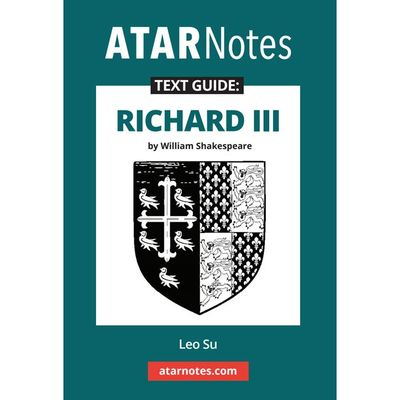 ATAR Notes Text Guide: King Richard III
