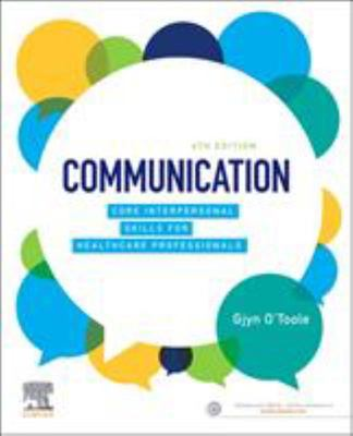 Communication - Core Interpersonal Skills for Healthcare Practitioners