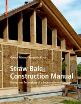 Straw Bale Construction Manual