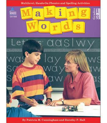 Making Words - Multilevel, Hands-On Phonics and Spelling Activities