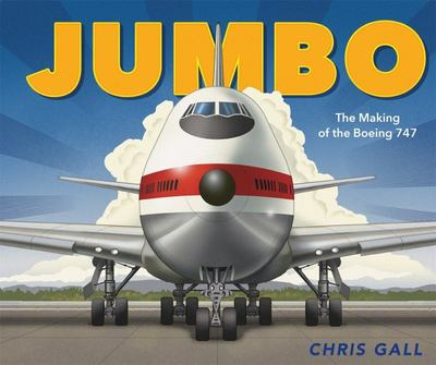 Jumbo - The Making of the Boeing 747