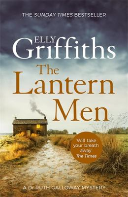 The Lantern Men (#12 Dr Ruth Galloway Mysteries)