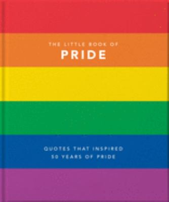 The Little Book of Pride - Quotes to Live By