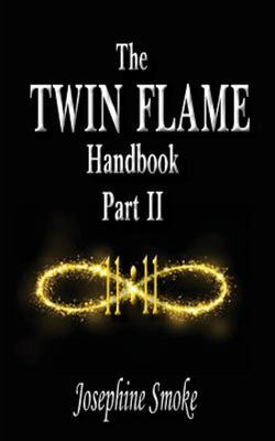 The Twin Flame Handbook - Part II