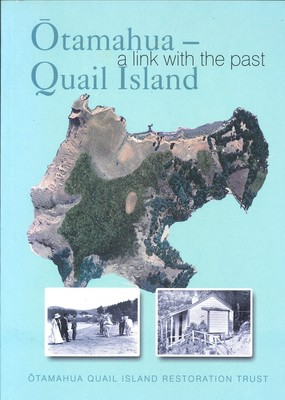 Otamahua--Quail Island a Link with the Past