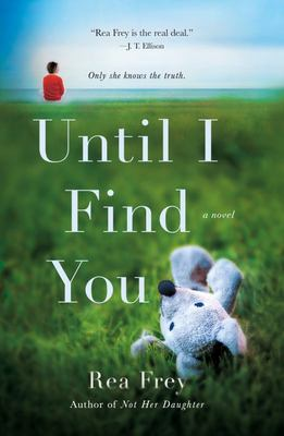 Until I Find You - A Novel