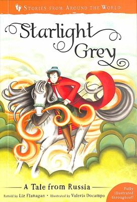 Starlight Grey - A Tale from Russia