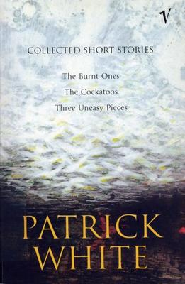 Collected Short Stories of Patrick White