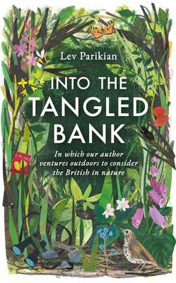Into the Tangled Bank - How We Are in Nature