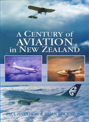 A Century of Aviation in New Zealand