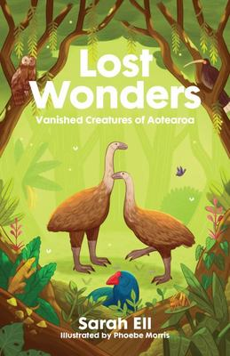 Lost Wonders: Vanished Creatures of Aotearoa