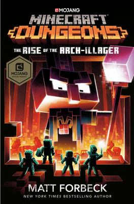Rise of the Arch-Illager (Minecraft Dungeons)