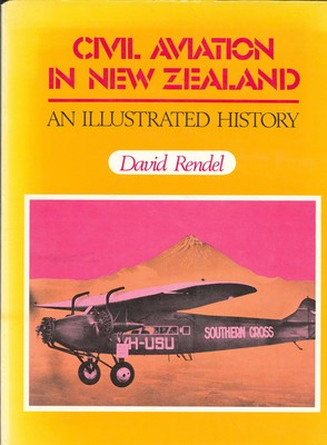 Civil Aviation in New Zealand an Illustrated History