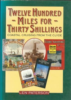 Twelve Hundred Miles for Thirty Shillings - Coastal Cruising from the Clyde[Compiled By]L. J. Paterson