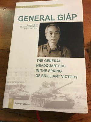 General Giap : The General Headquarters in the Spring of Brilliant Victory