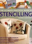 The Ultimate Practical Book of Stencilling