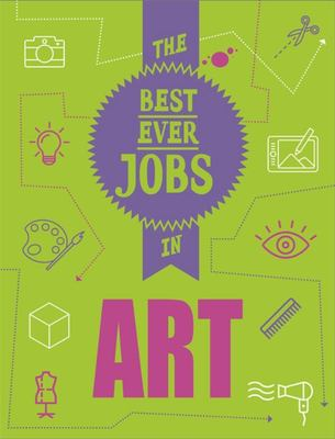 STEAM Jobs: the Best Ever Jobs in Art Illustrated Edition