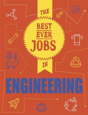 STEAM Jobs: the Best Ever Jobs in Engineering Illustrated Edition
