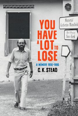 You have a Lot to Lose - A Memoir, 1956 - 1986