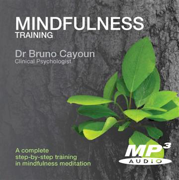 Mindfulness Training: A Complete Step-by-Step Training in Mindfulness Meditation