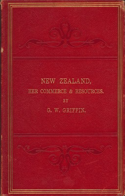 New Zealand, Her Commerce & Resources