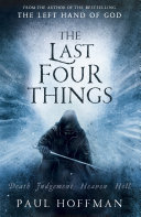 The Last Four Things (Left Hand of God #2)