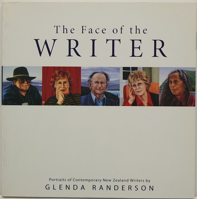 The Face of the Writer - Portraits of Contemporary New Zealand Writers
