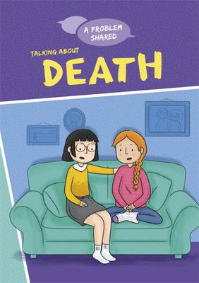 A Problem Shared: Talking about Death