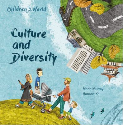 Children in Our World: Culture and Diversity