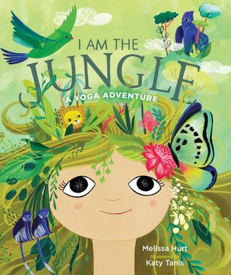 I Am the Jungle - A Yoga Adventure
