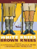 White Knees Brown Knees - Suez Canal Zone 1951 - 54 the Forgotten Years - SIGNED