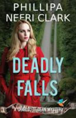 Deadly Falls - A Charlotte Dean Mystery