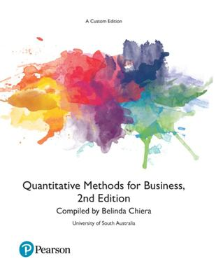 Quantitative Methods for Business (Custom Edition)