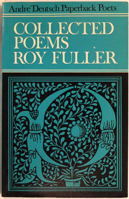 Roy Fuller: Collected Poems 1936-1961