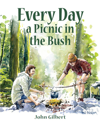 Every Day a Picnic in the Bush