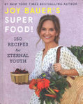 Superfood! - Joyful Recipes for Eternal Youth