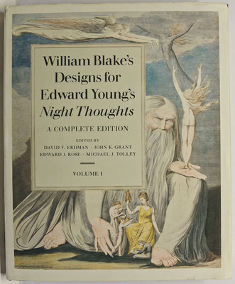 William Blake's Designs for Edward Young's Night Thoughts. A Complete Edition