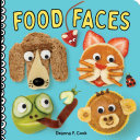 Food Faces - A Board Book