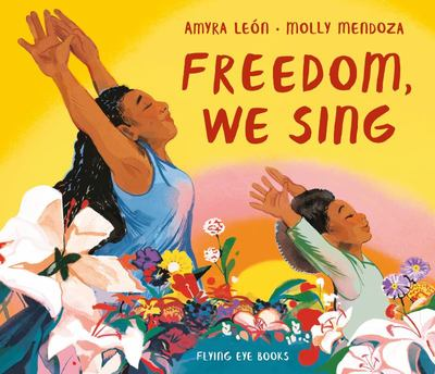 Freedom, We Sing