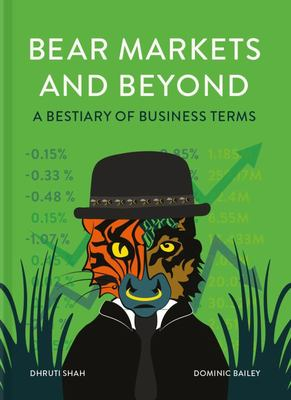 Bear Markets and Beyond - A Bestiary of Business Terms
