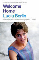 Welcome Home - A Memoir with Selected Photographs and Letters