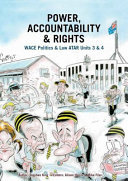 Power, Accountability & Rights: WACE Politics & Law ATAR 3&4 -SECONDHAND