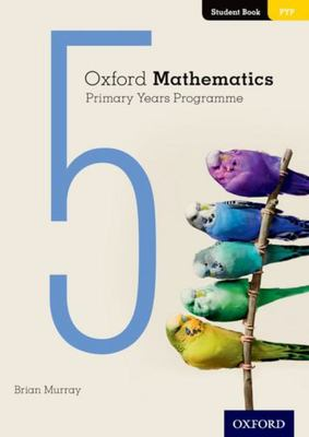 Oxford Mathematics Primary Years Programme